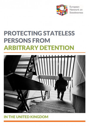 Protecting Stateless Persons from Arbitrary Detention in the United Kingdom