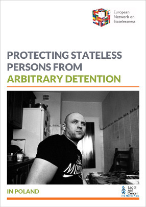 Report on arbitrary detention of stateless persons in Poland